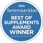 2013 Better Nutrition Best of Supplements Award Winner