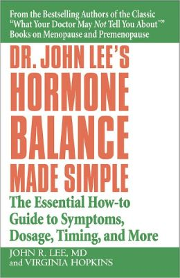 Hormone Balance Made Simple by Dr. John Lee - First Chapter